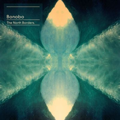 ALBUM REVIEW Bonobo The North Borders